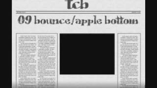 TCB - 09 Bounce/Apple Bottom