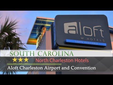 Aloft Charleston Airport and Convention Center - North Charleston Hotels, South Carolina