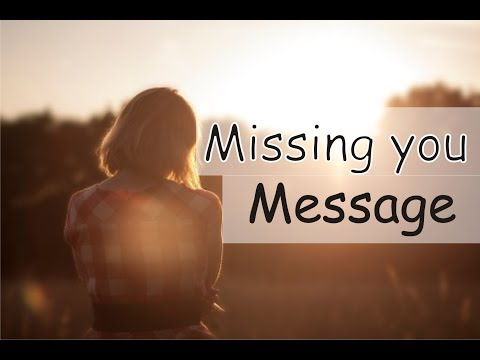 Missing You Message: Cute I Miss You Messages And Quotes For Loved Ones/Him/Her/Husband With Images