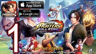 The King Of Fighters Allstar Android iOS Walkthrough - Part 1 - Story Chapter 1