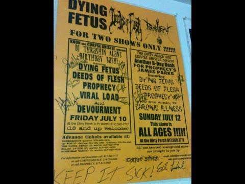7-10-98 PROPHECY - The Dirty Perch - Fort Worth, TX supporting Dying Fetus & Deeds of Flesh!!