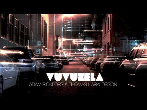 Adam Rickfors & Thomas Haraldsson - Vuvuzela (Matisse & Sadko @ Record Club #502)