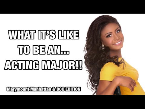 what it's like to major in acting!! | Marymount Manhattan College