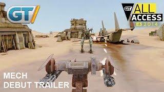 Mech - E3 2014 Debut Trailer