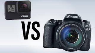 GoPro vs DSLR | Hero 7 Black vs Canon 77D