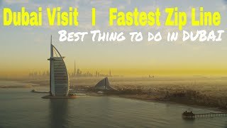 Dubai Visit | World