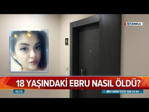 18 Yaşındaki Ebru nasıl öldü?  - Atv Haber 22 Mart 2019