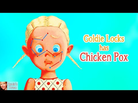 📖 Kids Book Read Aloud: GOLDIE LOCKS HAS CHICKEN POX by Erin Dealey and Hanako Wakiyama