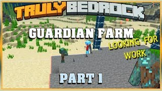 Truly Bedrock S1 EP31 Guardian Farm Part 1, Looking for work with Foxynotail | Minecraft SMP