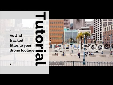 How to track 3D text into your drone footage with Final Cut Pro and After Effects