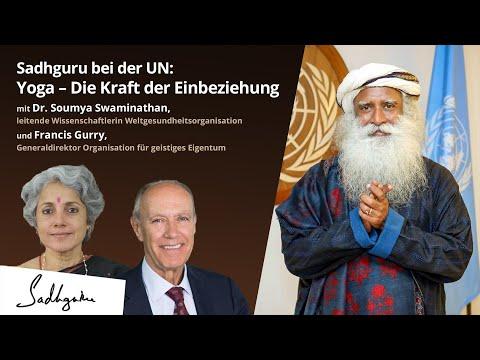 Sadhguru bei der UN: Yoga – Die Kraft der Einbeziehung