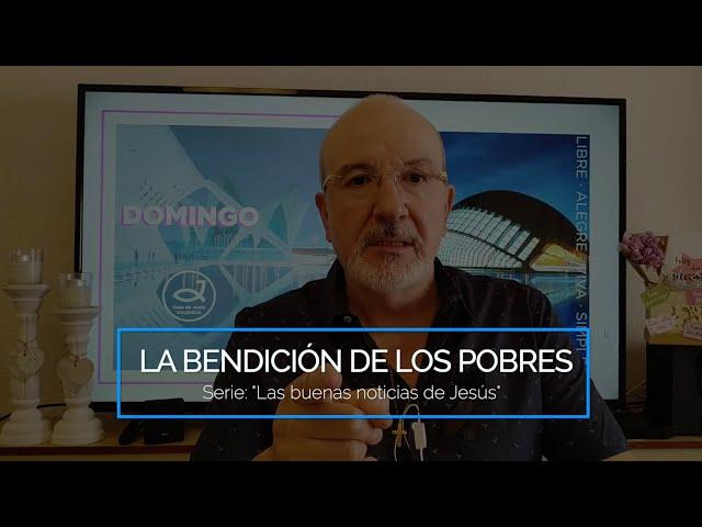 #2. La bendición de los pobres | Pr. Benigno Sañudo