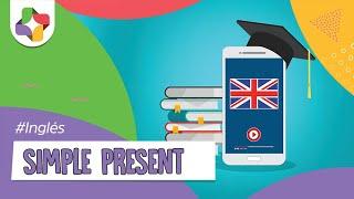 Simple Present - Inglés - Educatina