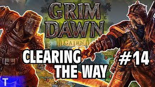 Grim Dawn #14 [Tony] : CLEARING THE WAY | 2-Player Co-op | Let's Play Grim Dawn