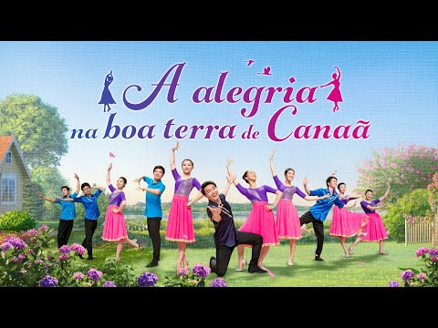 "Música gospel 2018 ""A alegria na boa terra de Canaã"""