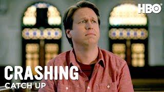Catch Up on Crashing Before Season 3 | HBO
