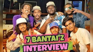 7 BANTAI'Z INTERVIEW | 7 Bantai'z talking about Ranveer Singh, Hard Kaur & GullyBoy | Part 1 |