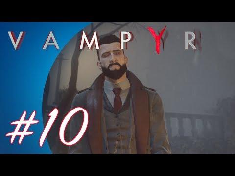 Vampyr #10 (PS4 Pro Gameplay)