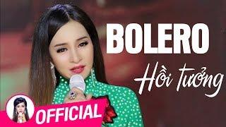 Hồi Tưởng | Tình Khúc Bolero Nhạc Vàng Hải Ngoại Hay Tê Tái