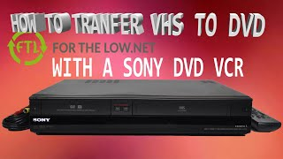 LEARN HOW TO RECORD VHS TO DVD WITH SONY DVD VCR RECORDER COMBO WITH 1080P HDMI UPCONVERSION