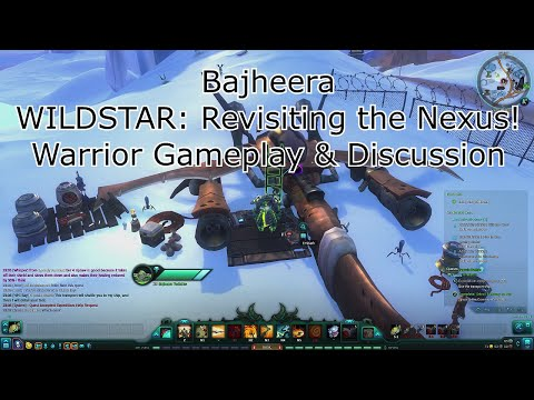 Bajheera – WILDSTAR: Revisiting the Nexus – Warrior Gameplay & Discussion