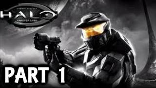 Halo Combat Evolved Anniversary Edition / Remastered Gameplay Walkthrough Part 1 Xbox 360 Let