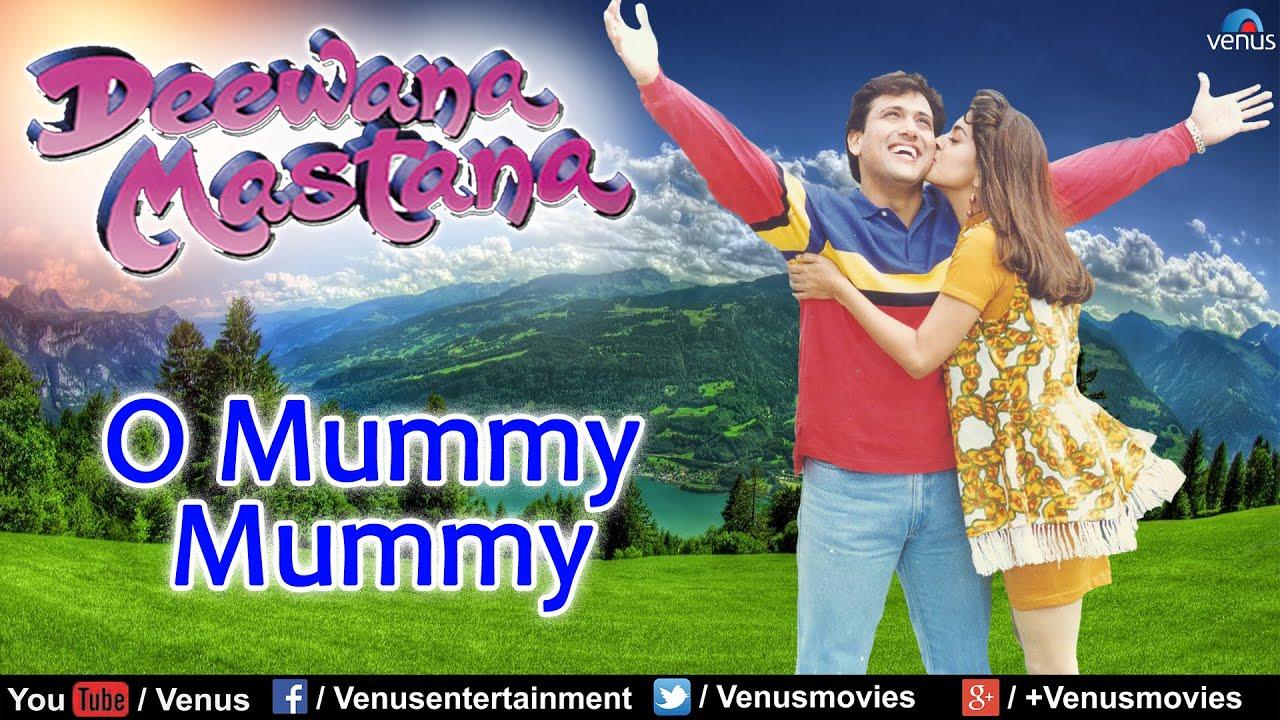 Download O Mummy Mummy Full Video Song : Deewana Mastana   Govinda, Anil Kapoor, Juhi Chawla  