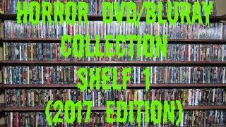 Horror DVD/BluRay Collection: Shelf 1 (2017 Edition)