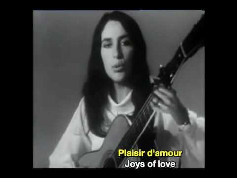 Joan Baez Nana Mouskouri Charles Aznavour Plaisir D'Amour French & English Subtitles