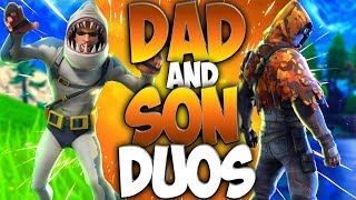Dad And Son Duos In Fortnite Battle Royale EPISODE 2 (Dad Playing Fortnite With His Kid)