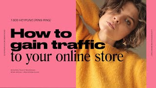 How can I increase traffic to my e-commerce store? | 1-800-HEYPUNO Ep.4