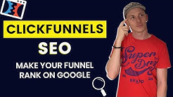 ClickFunnels SEO: How To Improve Your Ranking On Google