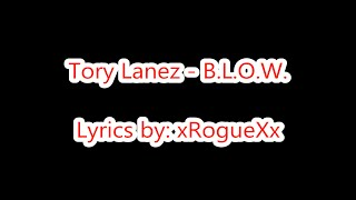 Tory Lanez - B.L.O.W. (Explicit Lyrics)