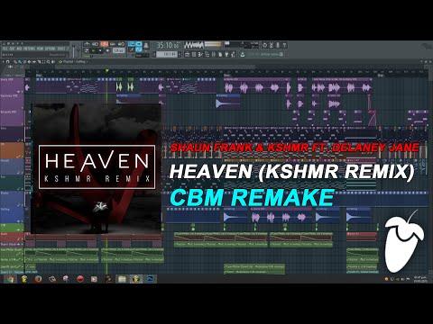 Shaun Frank & KSHMR Ft. Delaney Jane - Heaven (KSHMR Remix) (FL Studio Remake + FLP)
