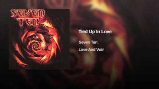 Tied Up In Love