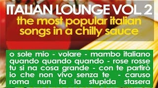 Italian Lounge Vol. 2 - Musica Italiana, Italian Music