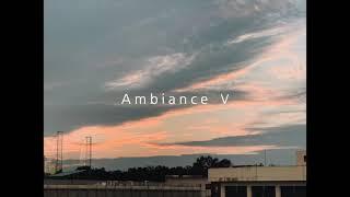 Ambiance Ⅴ -…