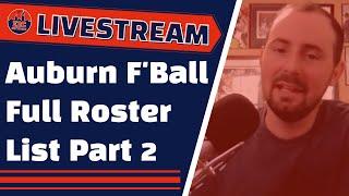 Auburn Football Full Roster Breakdown Part 2 | Auburn Family Livestream
