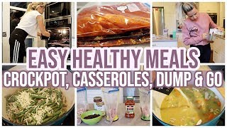 CROCKPOT, CASSEROLES, DUMP AND GO HEALTHY AND FAST MEALS // COOK WITH ME 2019