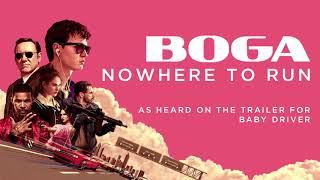 Boga - Nowhere to Run