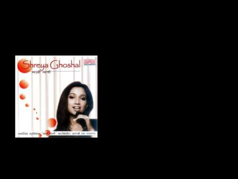 Majhi Gaani /Shreya Ghoshal/Marathi songs JUKEBOX