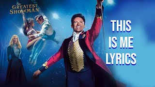 This Is Me Lyrics (From The Greatest Showman)