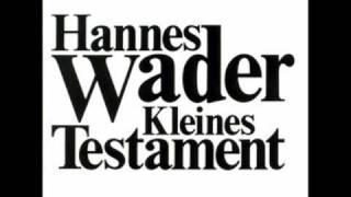 Hannes Wader - Kleines Testament