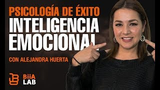 Psicología del éxito con Alejandra Huerta