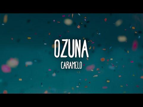 Ozuna – Caramelo (Letra/Lyrics)