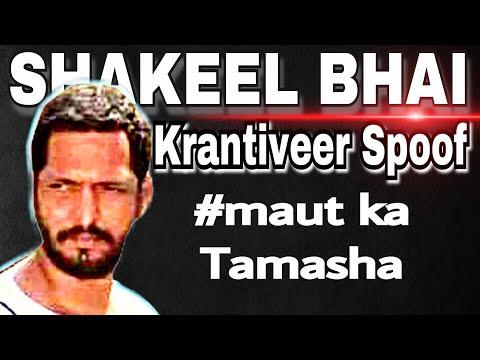 Nana Patekar Krantiveer Dialogue -Shakeel Bhai - Hyderabadi style