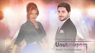 Elcin Ceferov & Aygun Kazimova - Unutmusham (official)