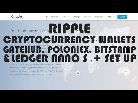 ripple-cryptocurrency-wallets---gatehub,-poloniex,-bitstamp-&-ledger-nano-s-+-set-up