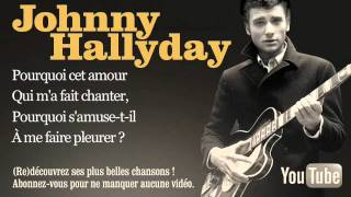 Watch Johnny Hallyday Pourquoi Cet Amour video