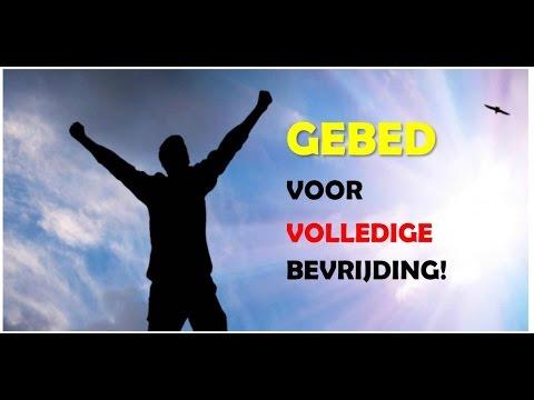 Gebed voor volledige bevrijding - Nederlandse ondertiteling